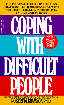 Coping With Difficult People By Bramson, Robert M.