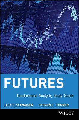 A Study Guide for Fundamental Analysis By Turner, Steven C./ Schwager, Jack D.