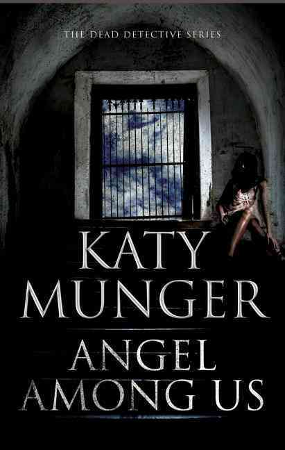 Angel Among Us By Munger, Katy